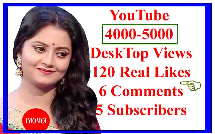 Instant 5000 Views +120 Likes +12 Comments+10 Subs
