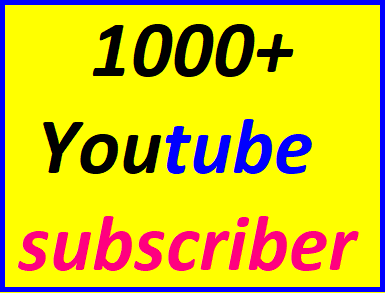 Guaranteed 1000+You'tube channel subscriber non drop within 12-24 hour complete