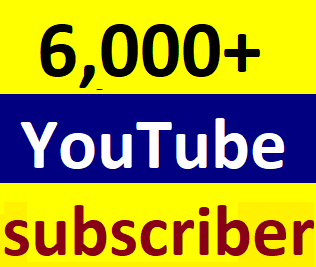 Guaranteed 6,000+You'tube channel subscriber non drop Instant start Just