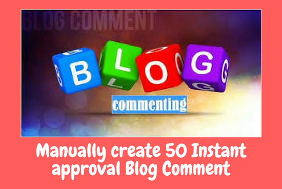 Manually create 50 Instant approval blog comment