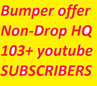 Safe Service Non-Drop HQ 103+ YouTube Subscribers