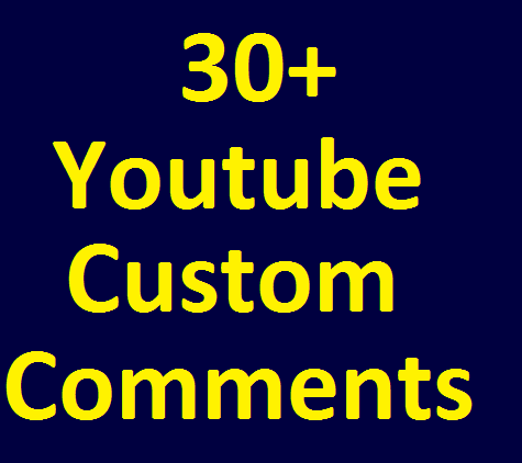 Super Fast 30+ YouTube Custom Comments with 30+ Subscribers Bonus very Fast Delivery