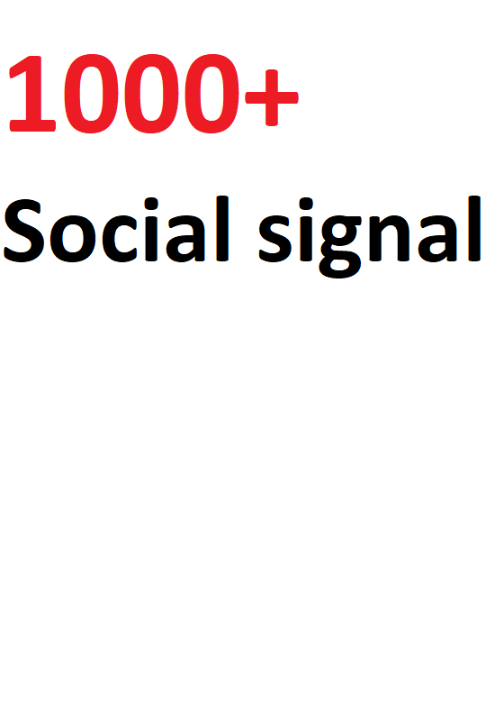 Boost your URl with Top class 1000+ Strong and Best social signal 3 Days Drip