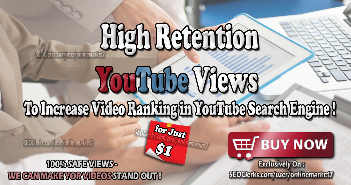 High Retention YouTube Traffic to Boost Video Hits for 30 days