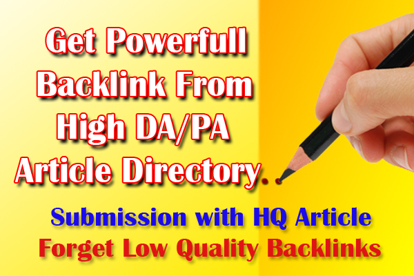 Get Most Powerful Backlink From High DA/PA Article Directory Submission