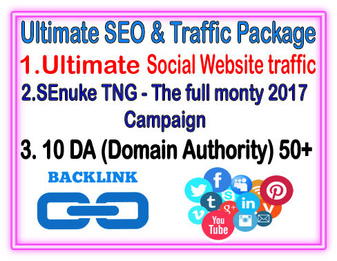 Best SEO & Traffic Package- SEnuke TNG The full monty 2017 Campaign- 10 DA Domain Authority -Ultimate Social Website traffic
