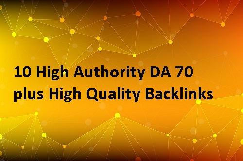 10 High Authority DA 70 plus Backlinks