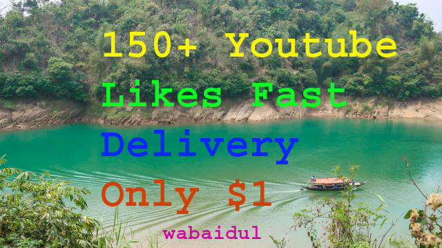 150+  Youtube  likes fast delivery