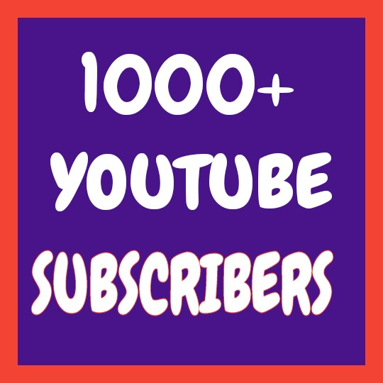 Never-Drop 1000+ Real You-tube Channel Subs-cribers very fast only