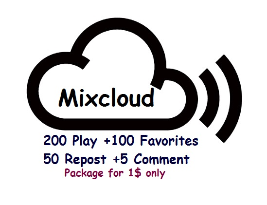 mixcloud 200 play plus 100 favorites plus 50 reposts and 5 comments