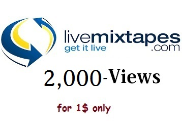 2,000 views for livemixtapes, indy club & trillhd