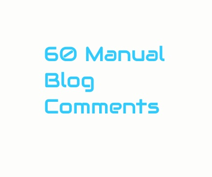 Provide 60 manual  blog comments backlinks very carefully within 5 days.