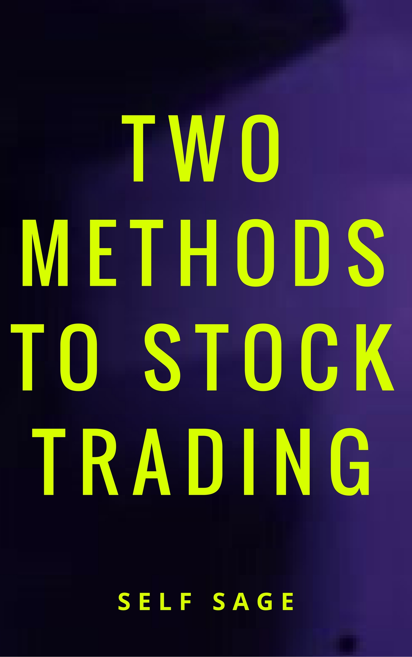 Two methods to stock trading Buy & Sell eBook
