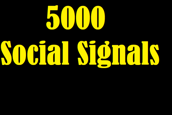 Acquire 5000 Exclusive Social Signals