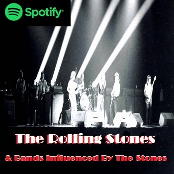 Add Your Spotify Track The Rolling Stones and Bands Influenced by The Rolling Stones on Spotify!