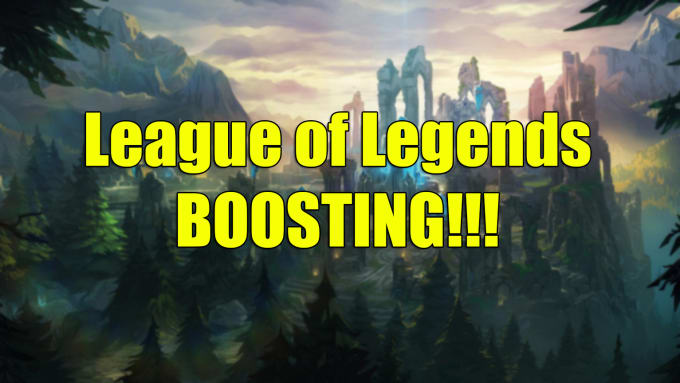 Boost you in League of Legends