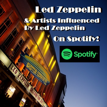 Add Your Spotify Track Led Zeppelin and Bands Influenced by Led Zeppelin Playlist!