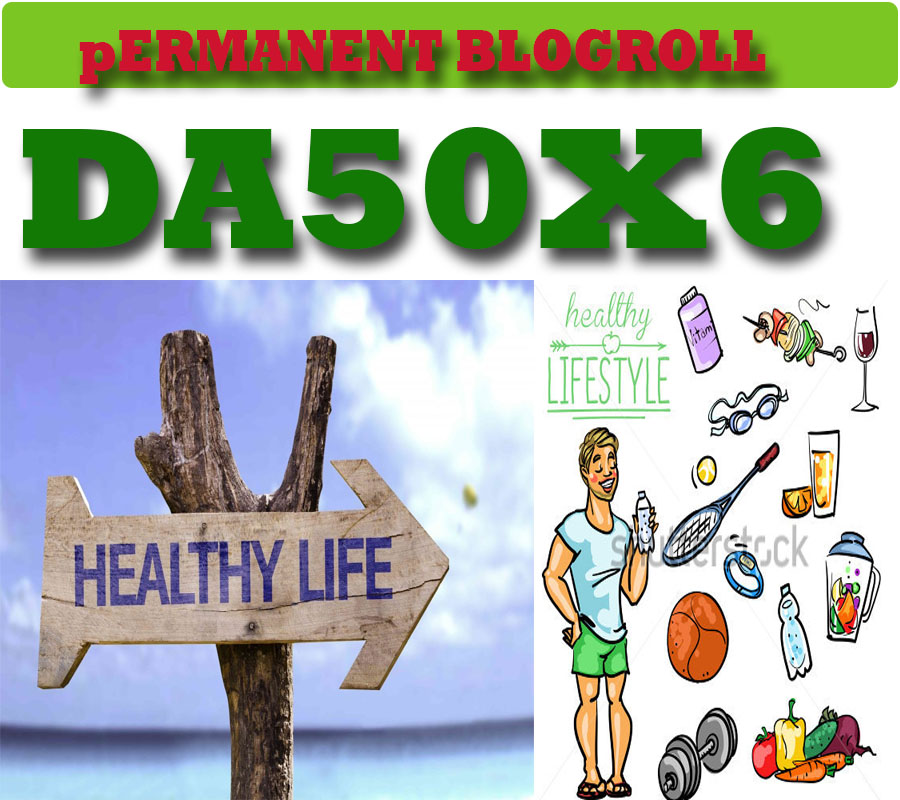 give link DA50x5 site blogroll permanent Health