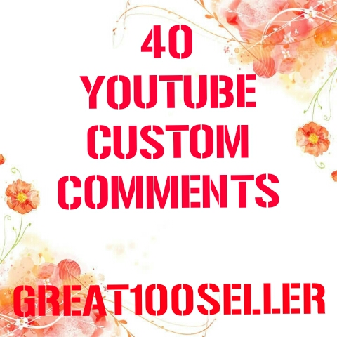 40 YouTube custom comments nondrop  Fast Delivery