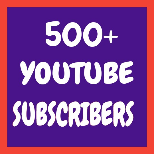 Add 500+ Non Drop YouTube Channel Subscribers or 1000+ YouTube Video Likes very fast only