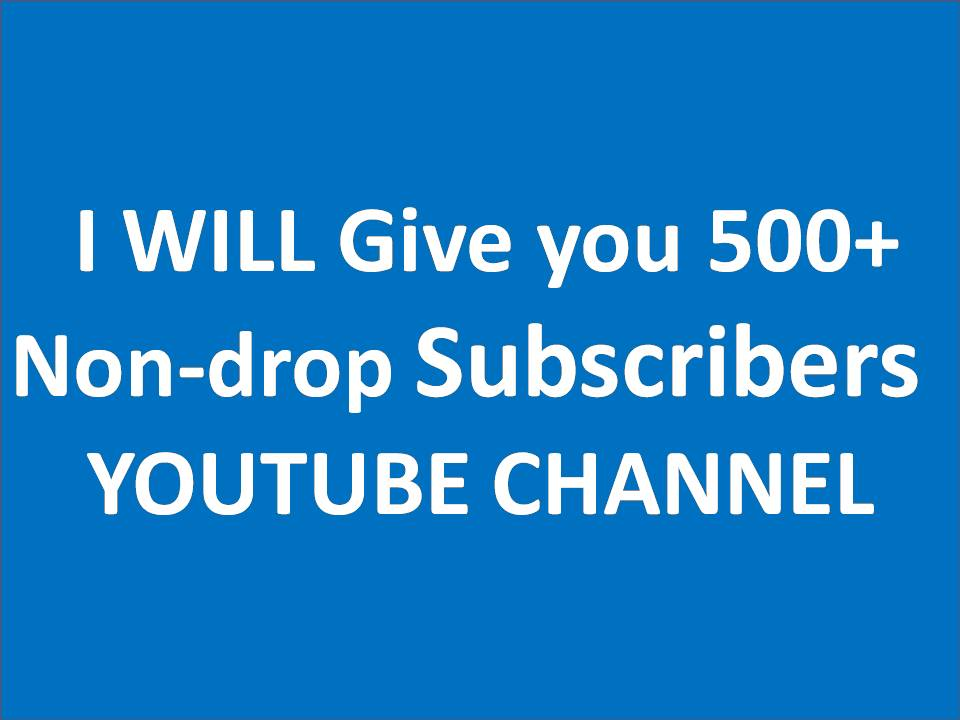 Get Super fast instant start  500+.Non drop Subscribers with fast delivery