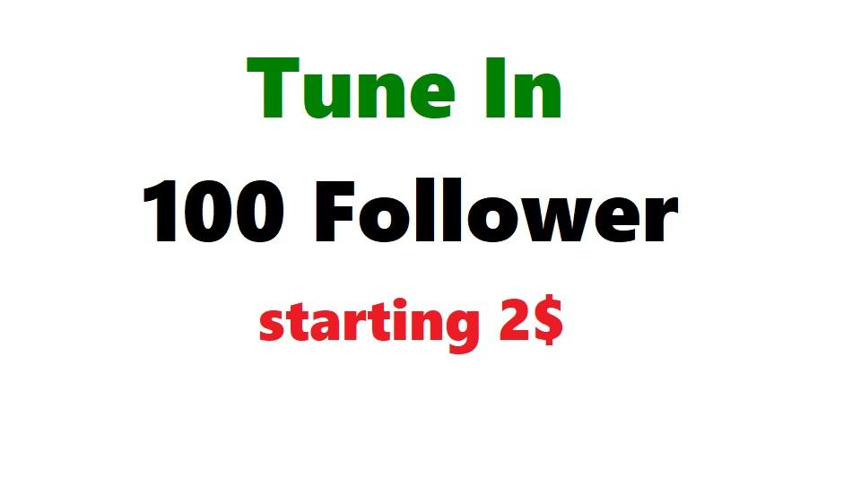 TuneIn 100 favorites tunein radio or 100 follower