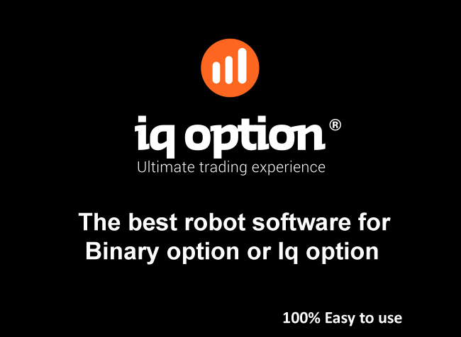 I will provide the best robot software binary option and iq option