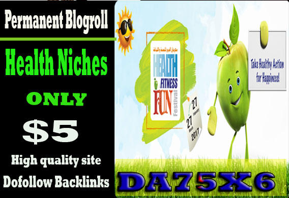 give you DA75x6 site health blogroll permanent