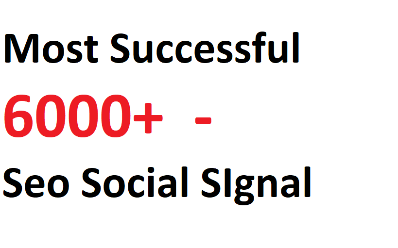 Most Successful 6000+ Seo Social SIgnal 4 Days Drip From Top 4 social Media sites