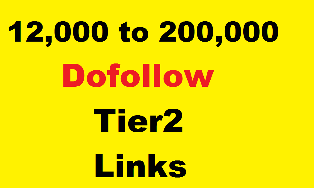Tier 2 link building,  12000 DOFOLLOW Tier 2 links