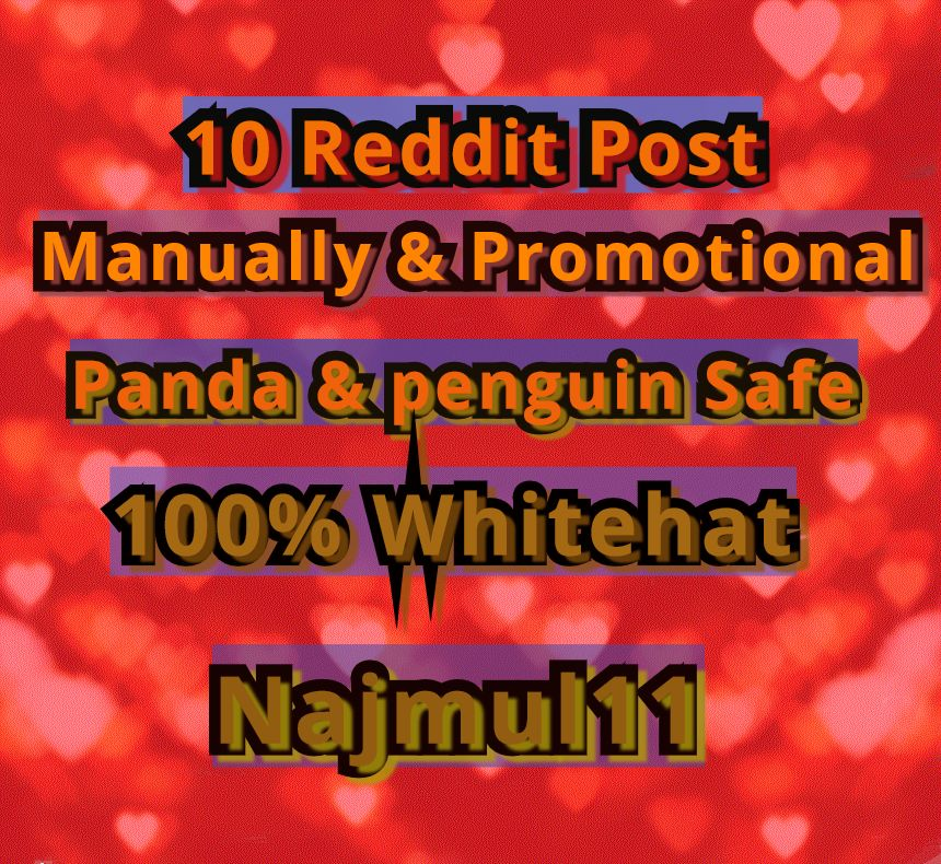i Wiil do 10 Reddit Post Links to My Account 10 Different profile