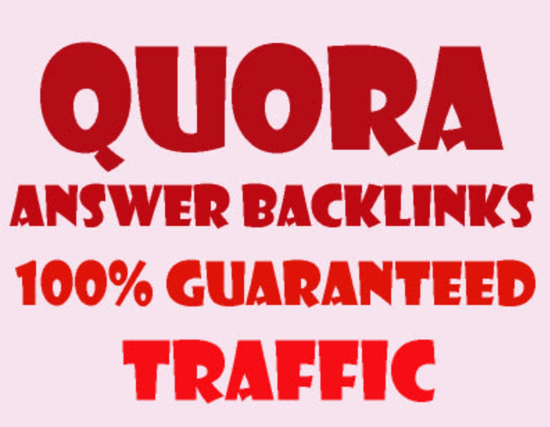 Guaranteed Traffic, 111 High Quality Quora Answer Backlinks