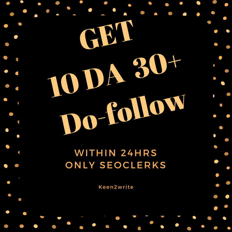 DA 30+ Do-follow DA (Domain Authority) provide 10