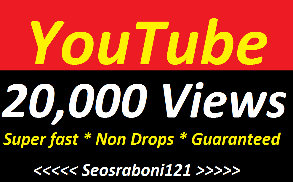 Instant Start 11000 to 20,000 High Quality Youtube Vie' w s Fast Speed Within 12-24 hours