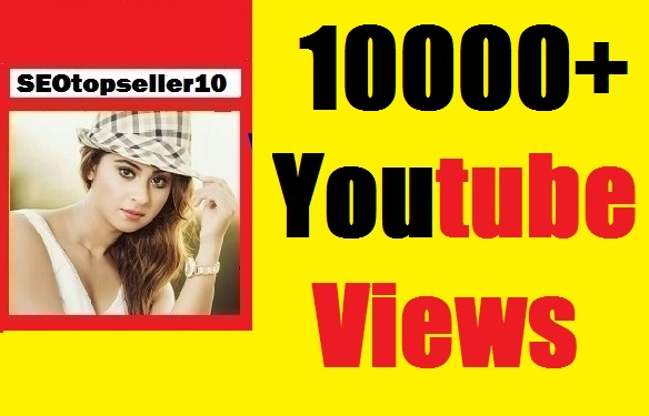 10000+ Youtube views high quality