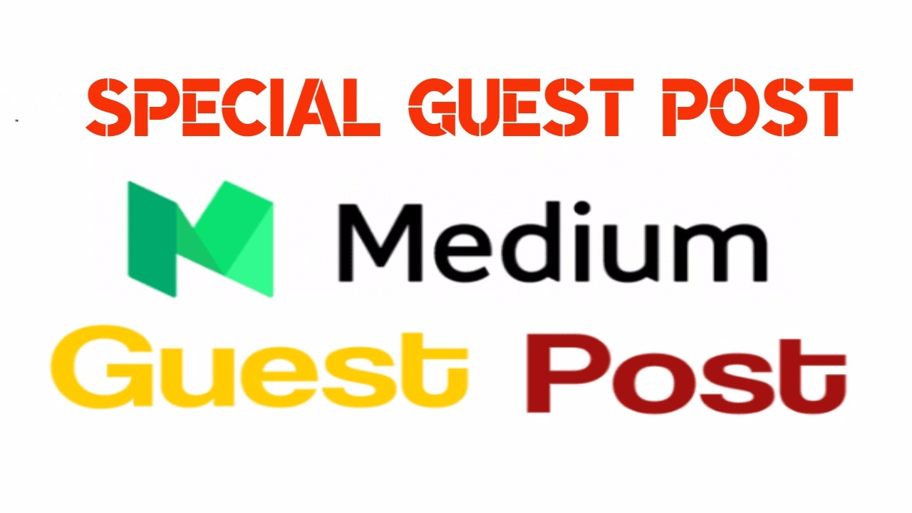 Write and Publish Guest Post On Medium DA92