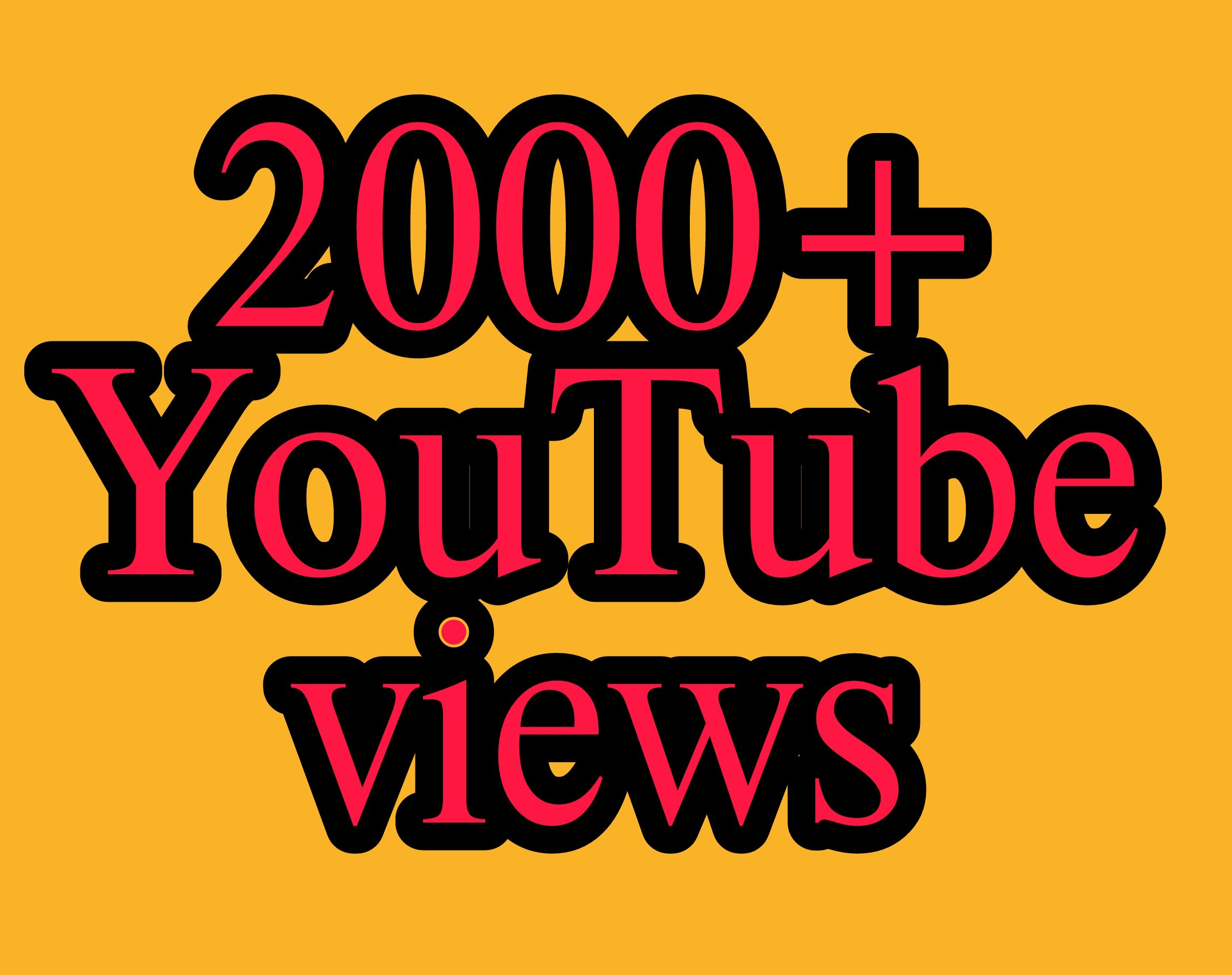 Safe 2000+ You Tube Vie ws nondrop instant work