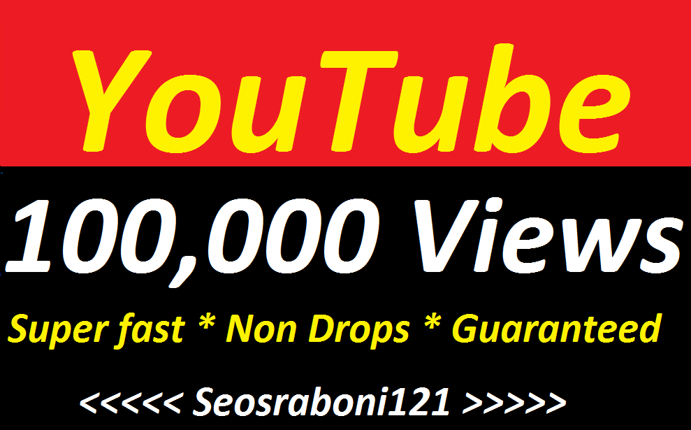 Instant 1,00,000 Or 100K High Quality Non Drop Youtube Vie 'w-'s Fast Speed