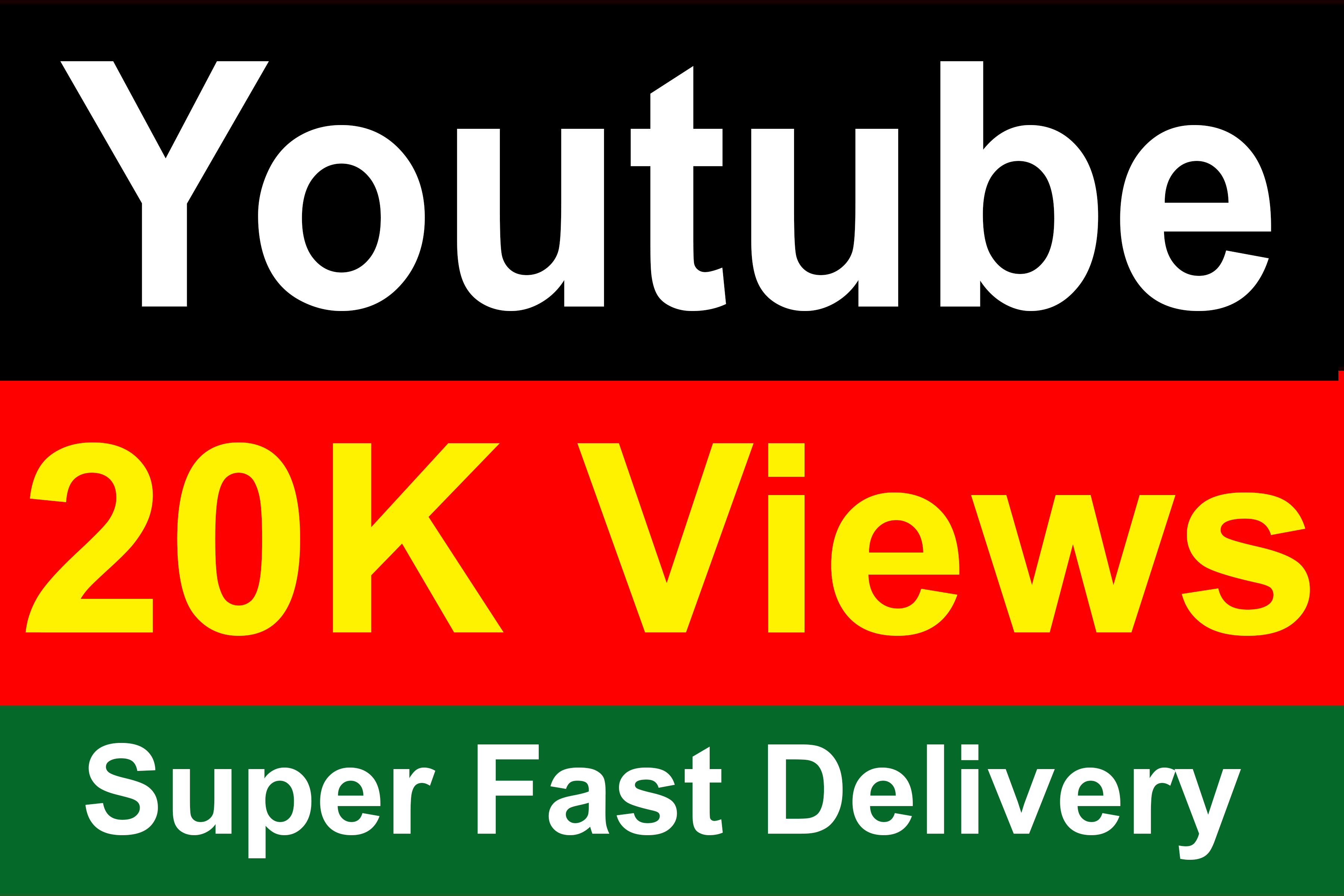20,000 // 20K YouTube Vie ws Non Drop High quality Fully Safe Instant Start