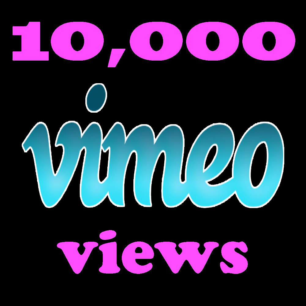 Instant 10,000 Vimeo Views in 12-24 Hours Instant start If Im Online