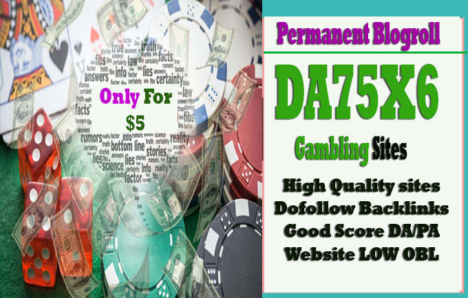 give link DA 75 x6 site gambling blogroll permanent