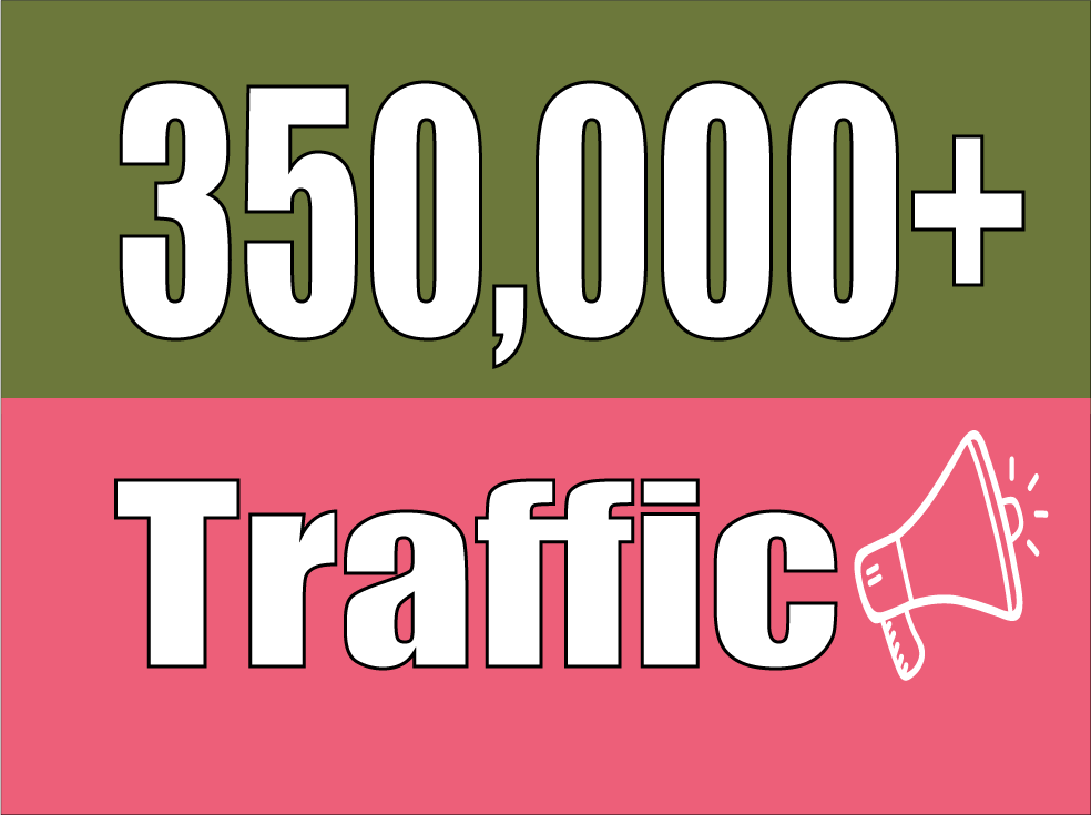 Get 350,000 Real Human Visitor To Your Website