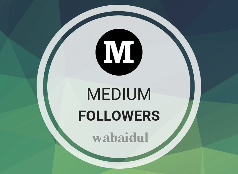 High Quality 100+Medium Followers fast,  non drop,  safe In few hours