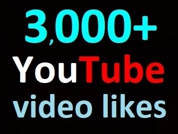 3,000+ YouTube Video Lik es, split available, complete within 10-12 hours Guaranteed