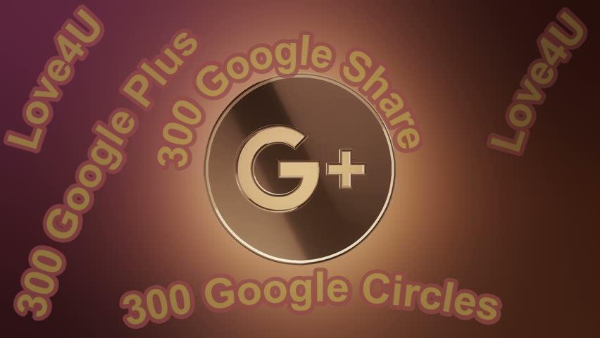 Get 300 Google Share Or 300 Google + Or 300 Google Circle Big Offer