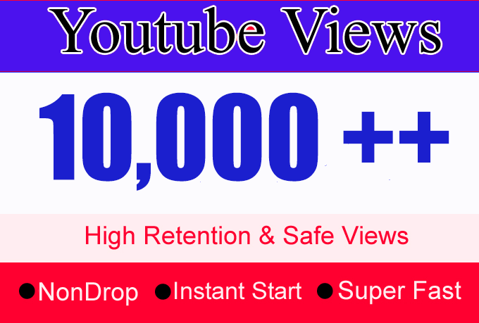 10K Or 10,000 Or 10000 YouTube Views with 100 like