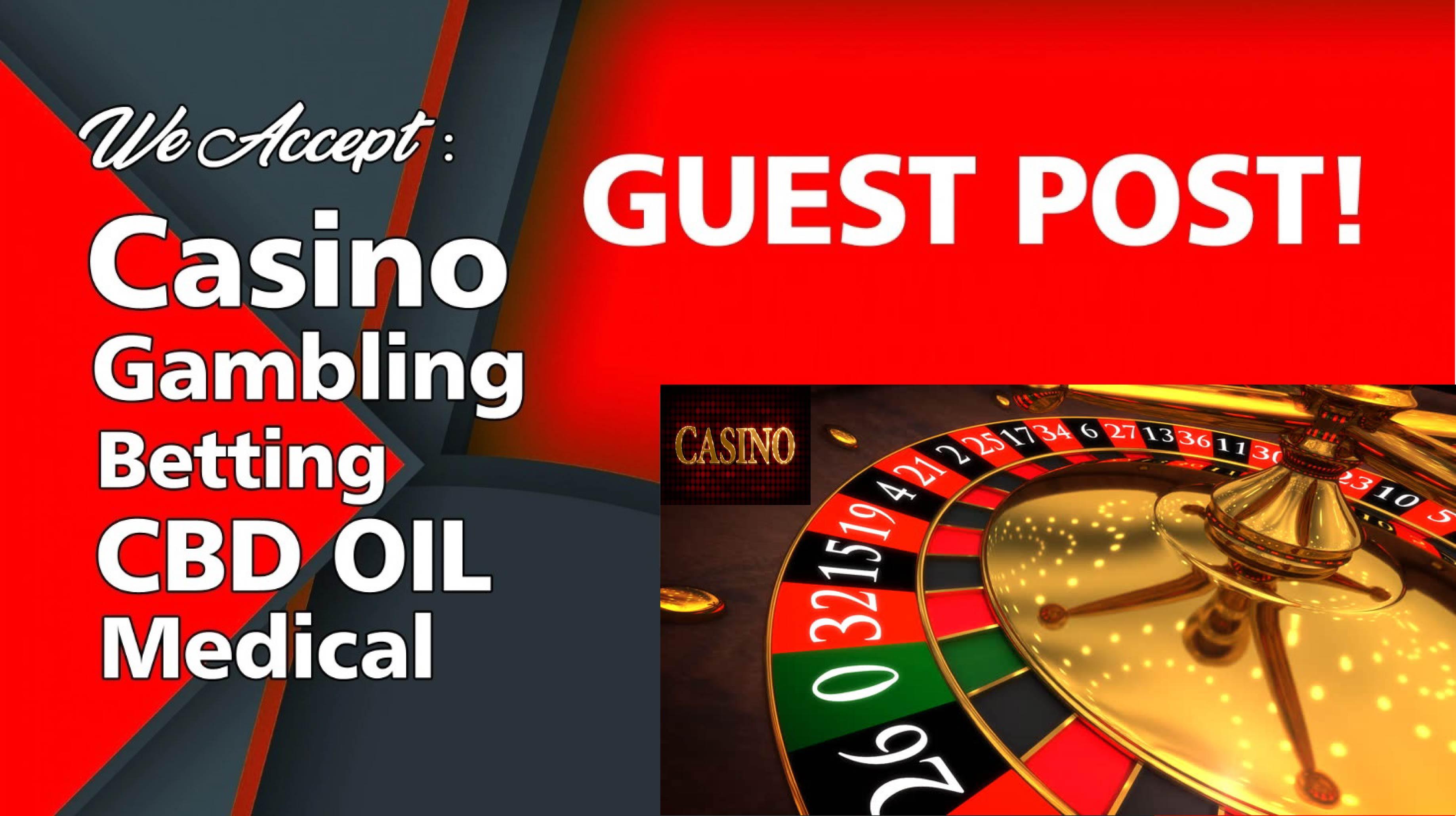 Casino Guest Post for Gambling Poker Sports Betting Online Casino Niche Site