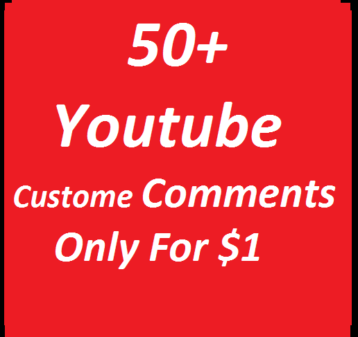 Add 50+ youtube Custom Comments & 10+ subscribers & Extra Likes very fast in 12-24 hours