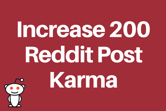 I will increase 200 Post Karma of your Reddit Account