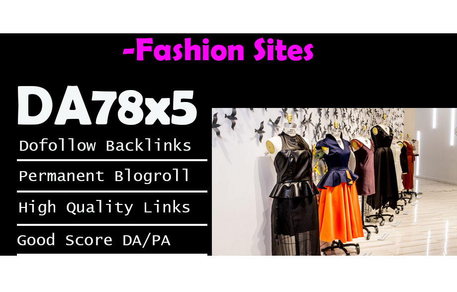 Give Link DA78x5 Fashion Site Blogroll Permanent